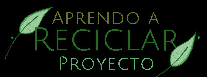 Proyecto Aprendo a Reciclar