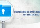Protección de datos – Ley 1581 de 2012